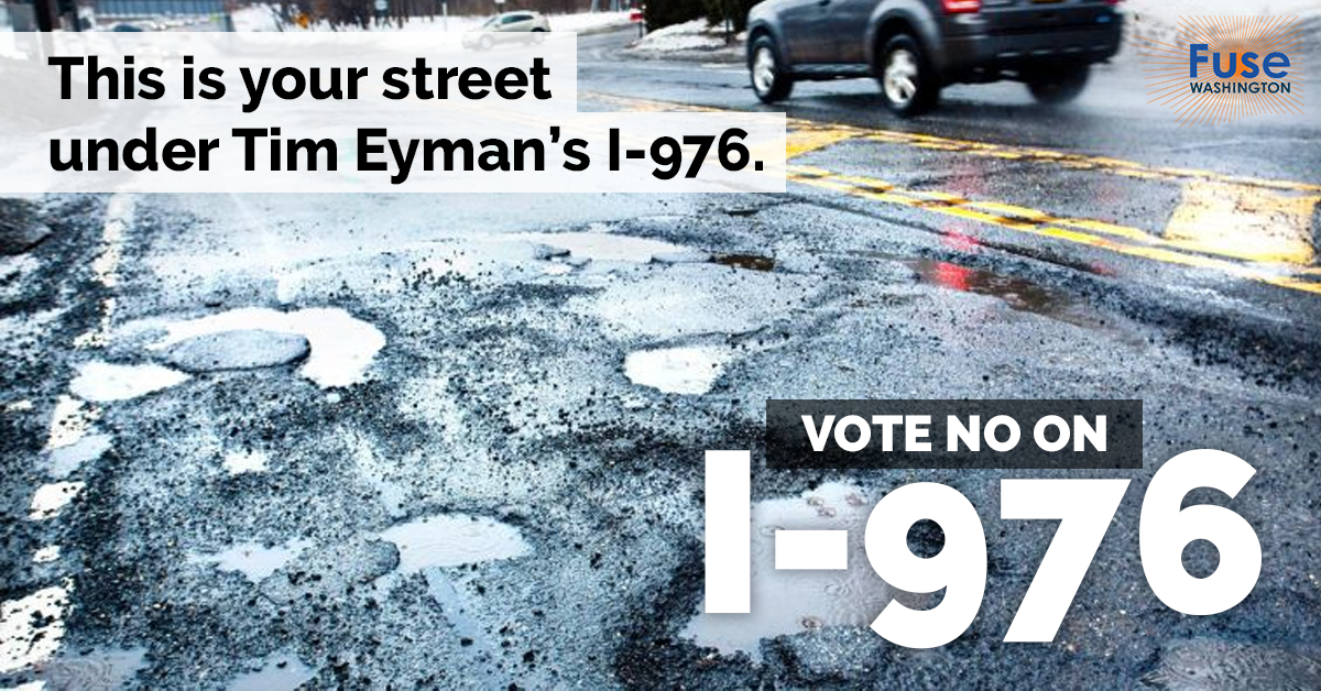 Eyman's 976 - more potholes and more traffic